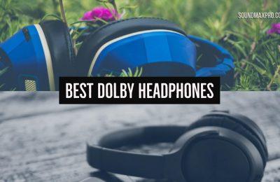 Best Dolby Headphones