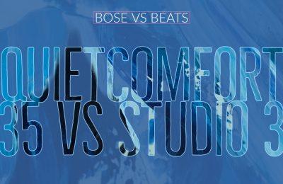 Bose QuietComfort 35 vs Beats Studio 3