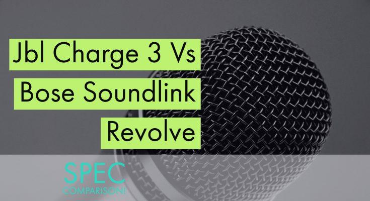Jbl Charge 3 Vs Bose Soundlink Revolve