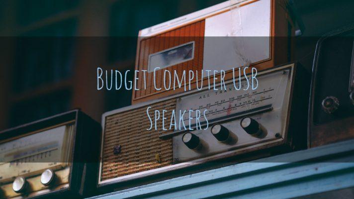 Best Budget Computer USB Speakers