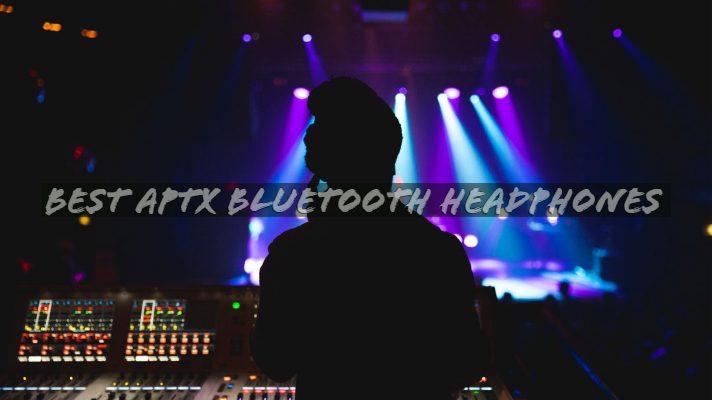 Best aptX Bluetooth Headphones