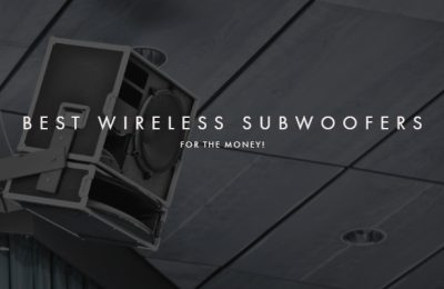 Best Wireless Subwoofers