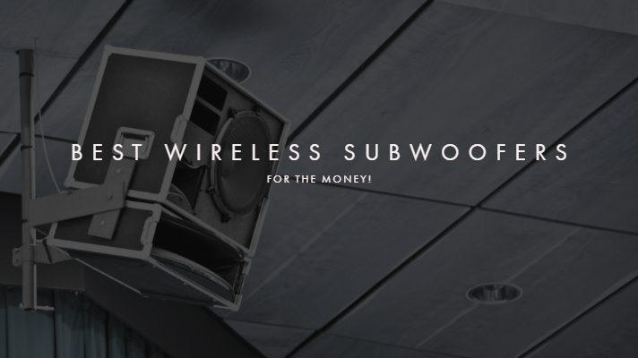 Best Wireless Subwoofers