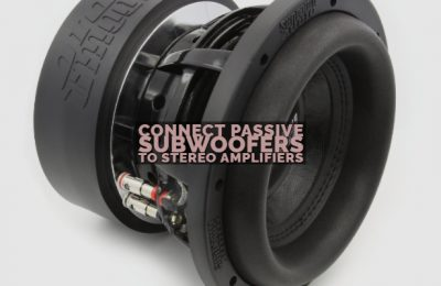 Connect Passive Subwoofers to Stereo Amplifiers