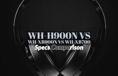 WH-H900N vs WH-XB900N vs WH-XB700
