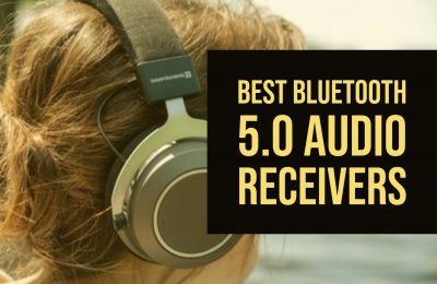 Best Bluetooth 5.0 Audio Receivers