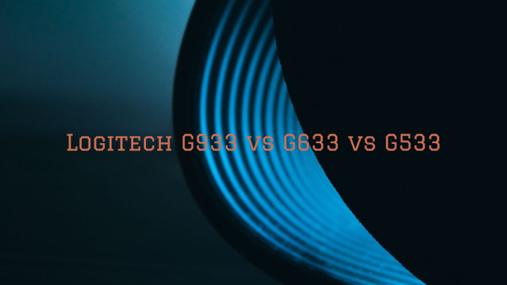 Logitech G933 vs G633 vs G533