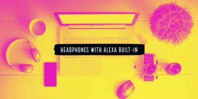 Headphones with Alexa built-in